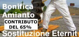 CONTRIBUTI AL 65% PER BONIFICA AMIANTO SMALTIMENTO ETERNIT