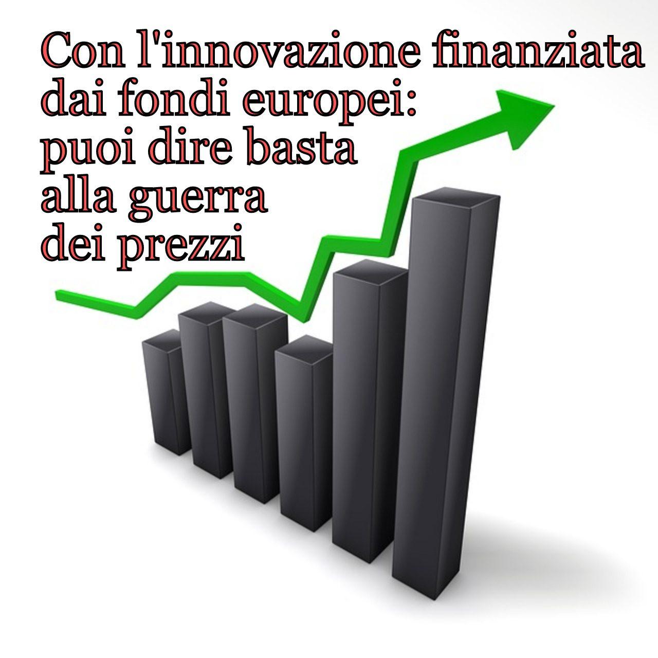 Innovazione finanziamenti europei a fondo perduto