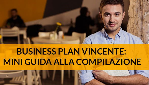 Business plan vincente mini guida